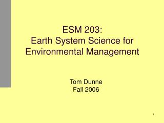 ESM 203: Earth System Science for Environmental Management