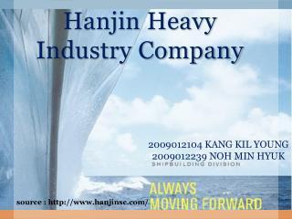 Hanjin  Heavy Industry Company
