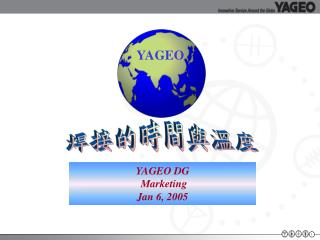 YAGEO DG   Marketing Jan 6, 2005
