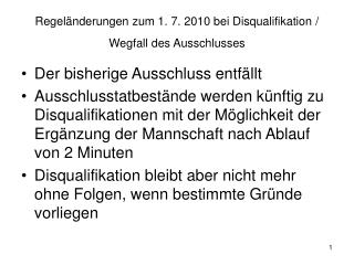 Regel�nderungen zum 1. 7. 2010 bei Disqualifikation / Wegfall des Ausschlusses