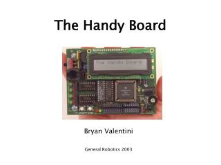 The Handy Board