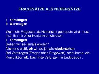 FRAGESÄTZE ALS NEBENSÄTZE