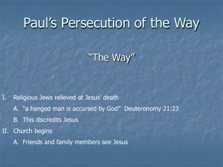 Paul's Persecution of the Way
