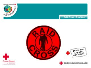 Raid Cross - Das Spiel