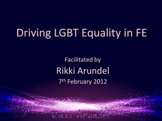 Driving LGBT Equality in FE