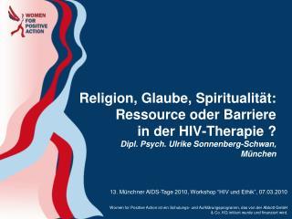 """13. Münchner AIDS-Tage 2010, Workshop """"HIV und Ethik"""", 07.03.2010"""
