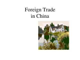 Foreign Trade in China