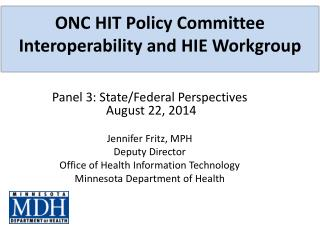 ONC HIT Policy Committee  Interoperability and HIE Workgroup