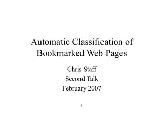 Automatic Classification of Bookmarked Web Pages
