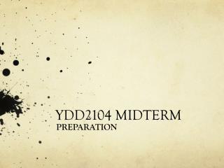YDD2104 MIDTERM
