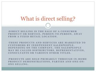 What is direct selling?