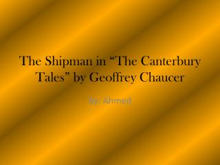 "The Shipman in ""The Canterbury Tales"" by Geoffrey Chaucer"