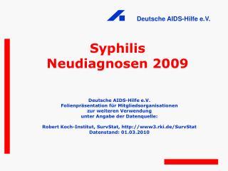 Syphilis Neudiagnosen 2009