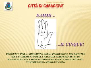 Citt�  di Casagiove Dammi � � il cinque!