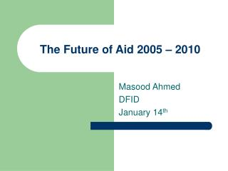 The Future of Aid 2005 – 2010