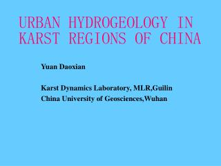 URBAN HYDROGEOLOGY IN KARST REGIONS OF CHINA