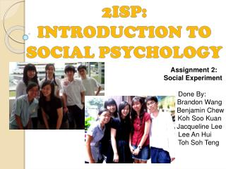 2ISP :  INTRODUCTION TO SOCIAL PSYCHOLOGY