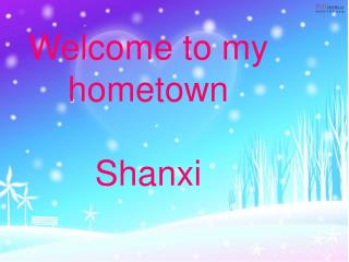 Welcome to my hometown Shanxi