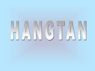HANGTAN