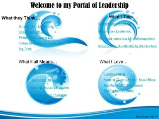 Welcome to my Portal of Leadership
