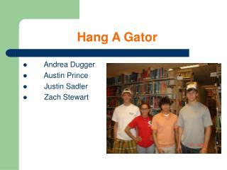 Hang A Gator