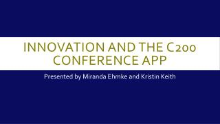 Innovation and the c200 conference app