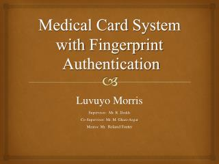 Medical Card  System  with  Fingerprint Authentication