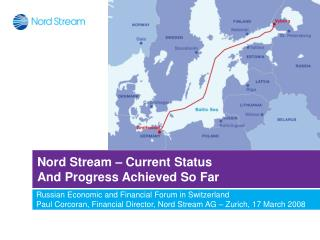 Nord Stream – Current Status  And Progress Achieved So Far