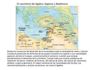 El nacimiento del álgebra: Egipcios y Babilónicos
