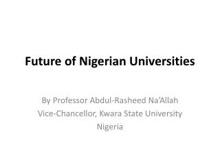 Future of Nigerian Universities