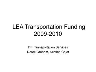 LEA Transportation Funding 2009-2010