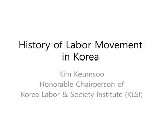 History of Labor Movement in Korea