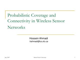 Probabilistic Coverage and Connectivity in Wireless Sensor Networks