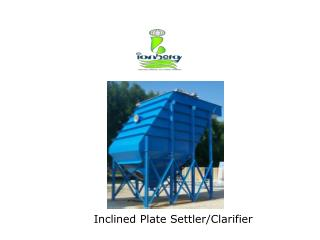 Inclined Plate Settler/Clarifier