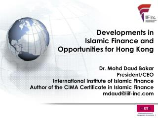 Developments in  Islamic Finance and Opportunities for Hong Kong
