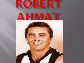 Robert Ahmat