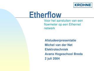 Etherflow