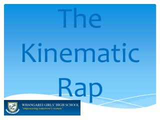 The Kinematic Rap
