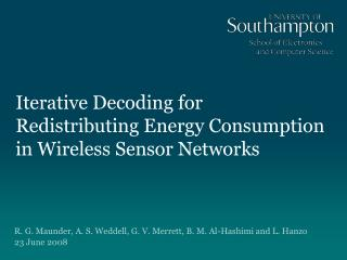 Iterative Decoding for  Redistributing Energy Consumption in Wireless Sensor Networks