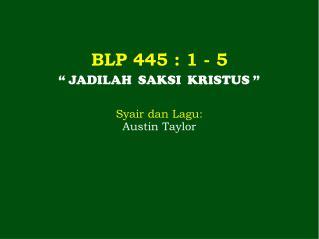 BLP 445  : 1 -  5