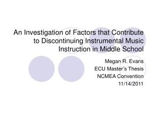 Megan R. Evans ECU Master's Thesis NCMEA Convention 11/14/2011