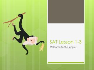 SAT Lesson 1-3