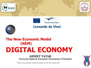 The New Economic Model (NEM) DIGITAL ECONOMY