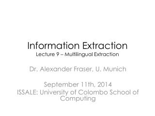 Information Extraction Lecture 9 � Multilingual Extraction
