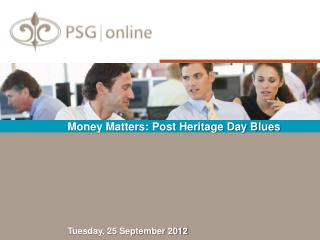 Money Matters: Post Heritage Day Blues