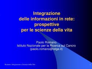 Integrazione  delle informazioni in rete: prospettive  per le scienze della vita