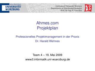 Ahmes Projektplan Professionelles Projektmanagement in der Praxis Dr. Harald Wehnes
