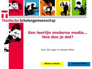 Een leerlijn moderne media… Hoe doe je dat?
