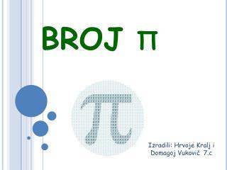 BROJ  π