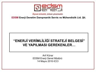 EDSM Enerji Denetim Danismanlik Servis ve M hendislik Ltd. Sti.